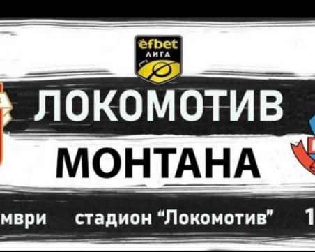 Вижте съставите на Локомотив и Монтана