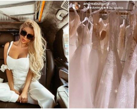Андреа се захласна по булчински рокли в Турция, подготвя ли се за сватба?